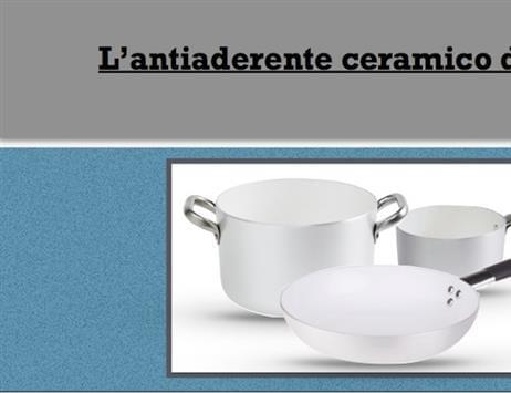 Ceramica antiaderente Agnelli